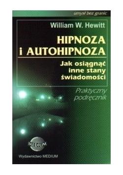 Hipnoza i autohipnoza. Jak osiągnąć inne stany świadomości