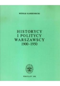 Historycy i politycy warszawscy 1900-1950
