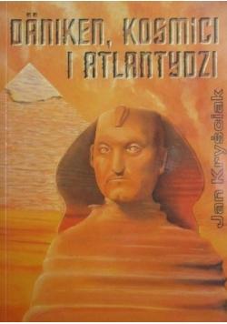 Daniken, kosmici i Atlantydzi