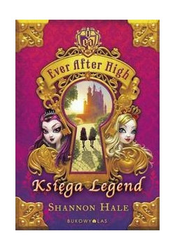 Ever After High. Księga Legend TW