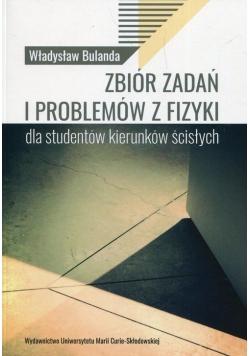 Zbiór zadań i problemów z fizyki dla studentów kierunków ścisłych