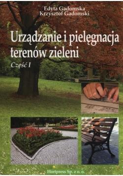 Urządzanie i pielęgnacja terenów zieleni Część 1
