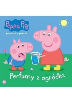 Świnka Peppa. Książeczki z.. 51 Perfumy z ogródka