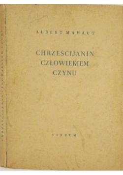 Chrześcijanin człowiekiem czynu, 1949 r.