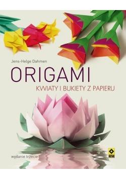 Origami. Kwiaty i bukiety z papieru w.2017
