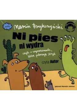 Ni Pies Ni Wydra. Wiersze Audio CD