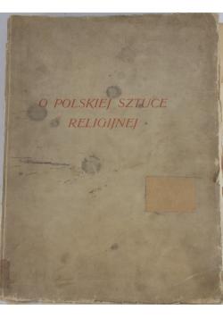 O Polskiej sztuce Religijnej, 1932