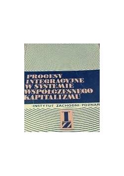 Progresy integracyjne w systemie współczesnego kapitalizmu