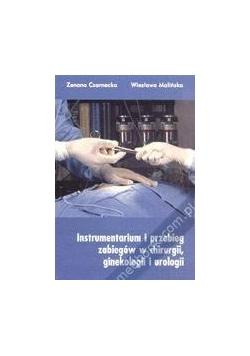 Instrumentarium i przebieg zabiegów w chirurgii, ginekologii i urologii