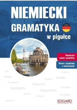 Niemiecki. Gramatyka w pigułce