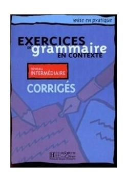 Exercices de grammaire... - intermediaire corriges