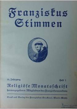 Franzistus Stimmen, 1932 r.