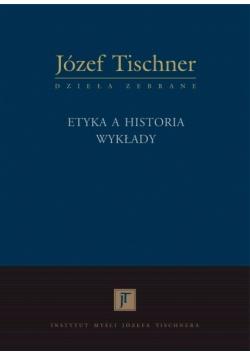 Etyka a historia - wykłady