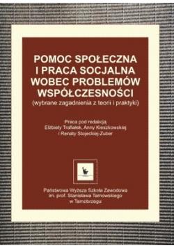 Pomoc społeczna i praca socjalna wobec problemów współczesności