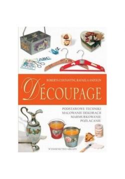 Decoupage. Sztuka dekorowania przedmiotów