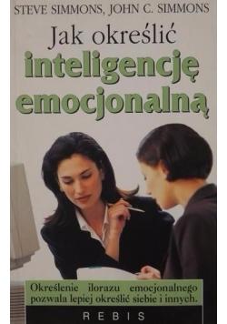 Jak określić inteligencję emocjonalną