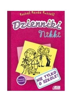 Dzienniki Nikki: Nie tylko o szkole