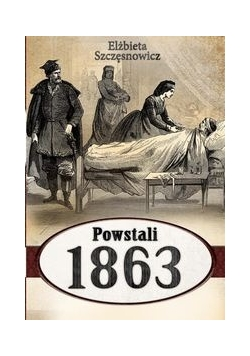 Powstali 1863, Nowa