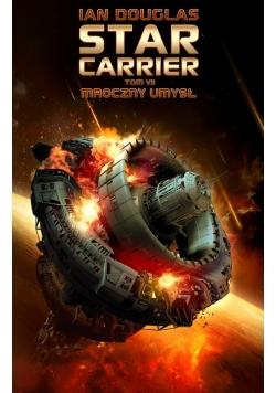 Star Carrier Tom 7 Mroczny umysł