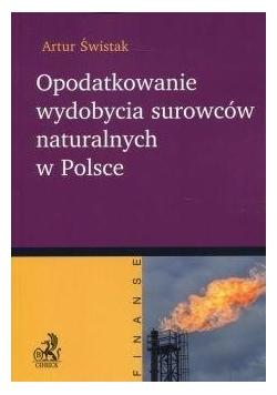 Opodatkowanie wydobycia surowców naturalnych...