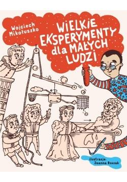 Wielkie eksperymenty dla małych ludzi