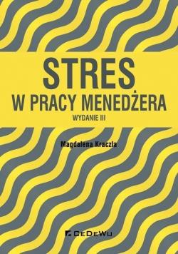 Stres w pracy menedżera w.III