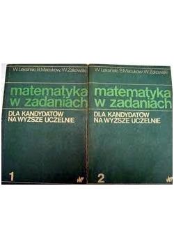 Matematyka w zadaniach tom I-II