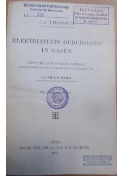 Elektrizitats - Durchgang in Gasen, 1906 r.