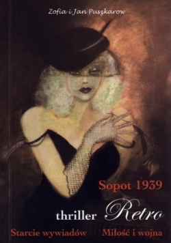 Sopot 1939. Starcie wywiadów. Miłość i wojna