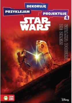 Przyklejam dekoruję projektuję Walka dobra ze złem Star Wars.