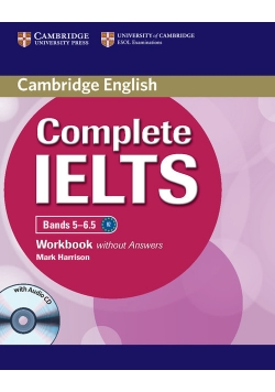 Complete IELTS Bands 5-6.5 Workbook without Answers + CD