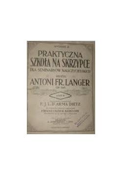Praktyczna Szkoła na skrzypce dla seminaryów  nauczycielskich, część III, 1912 r.