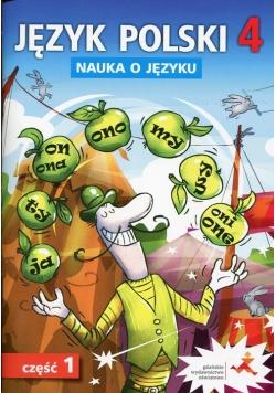 Język polski 4 Nauka o języku Część 1 Ćwiczenia