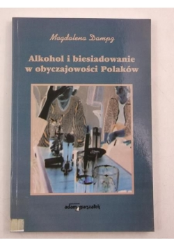 - Alkohol i biesiadowanie w obyczajowości Polaków