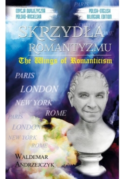 Skrzydła Romantyzmu / The Wings of Romanticism