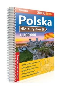 Polska dla turystów. Atlas 1:300 000 2015/2016