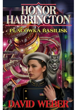 Honor Harrington. Placówka Basilisk w.2016