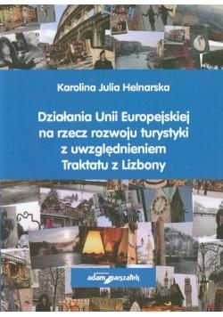 Działania Unii Europejskiej na rzecz rozwoju turystyki z uwzględnieniem Traktatu z Lizbony