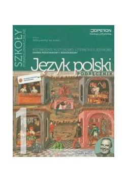 Język polski 1 Podręcznik Kształcenie kulturowo-literackie i językowe