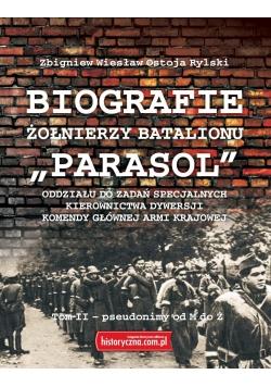 """Biografie żołnierzy batalionu """"Parasol"""" Tom II.M-Ż"""