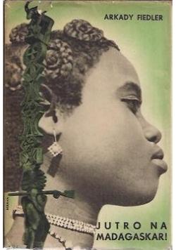 Jutro na Madagaskar!, 1939