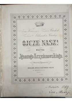 Ojcze Nasz!, 1889 r.