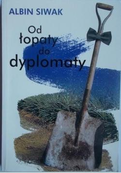 Od łopaty do dyplomaty