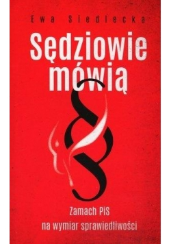 Sędziowie mówią