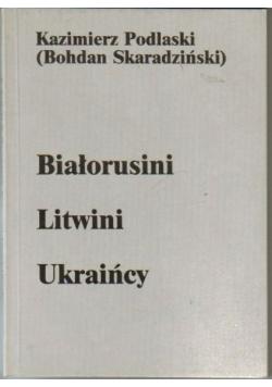 Białorusini litwini ukraińcy
