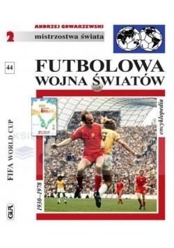 Mistrzostwa Świata. Futbolowa wojna światów