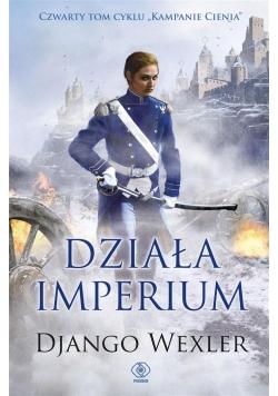Kampanie Cienia T.4 Działa imperium