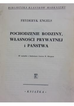 Pochodzenie rodziny ,własności prywatnej i Państwa  1947 r.