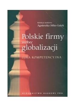 Polskie firmy wobec globalizacji Luka kompetencyjna, Nowa