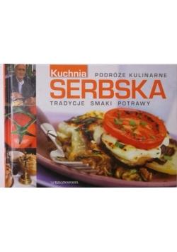 Podróże kulinarne: Kuchnia serbska. Tradycje, smaki, potrawy